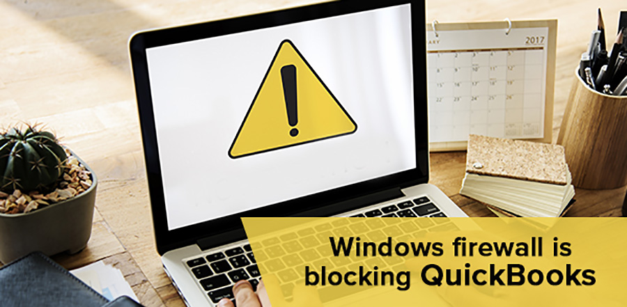 How We Resolved Firewall Security Issues During QuickBooks User Networking